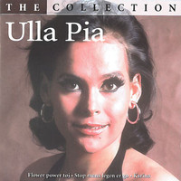 Ulla Pia - The Collection