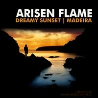 Arisen Flame - Dreamy Sunset / Madeira