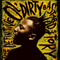 Ol' Dirty Bastard - The Definitive Ol' Dirty Bastard Story (Explicit)