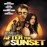 Various Artists - Music From The Motion Picture After The Sunset (Explicit)