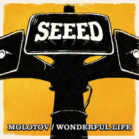 Seeed - Molotov / Wonderful Life EP