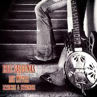 ERIC SARDINAS - Sticks and Stones