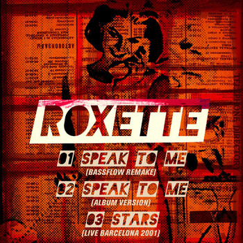 Roxette - Speak to Me