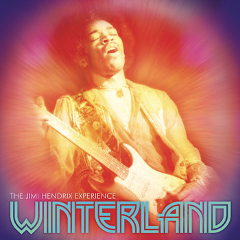 The Jimi Hendrix Experience - Winterland