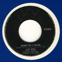 Blue Swede - Hooked on a Feeling - Remixes