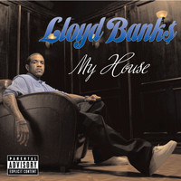 Lloyd Banks - My House