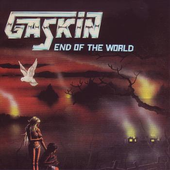 Gaskin - End of the World