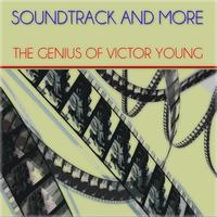 Victor Young - Soundtrack and More