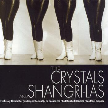 The Crystals And The Shangri-Las - The Crystals And The Shangri-Las