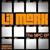 Lil' Mark - The MPC EP