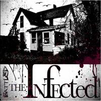 The Infected - Battled