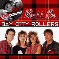 Bay City Rollers - Roll On - [The Dave Cash Collection]