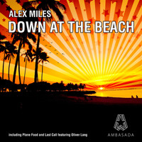 Alex Miles - Down At the Beach EP