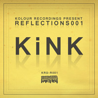 KiNK - Reflections001