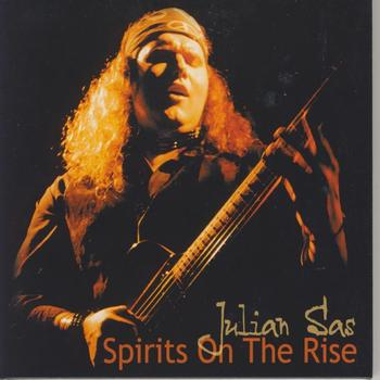 Julian Sas - Spirits On The Rise