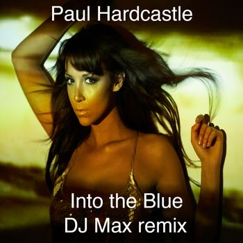 Paul Hardcastle - Dj Max Hardcastle Remixes