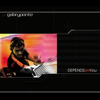Gabry Ponte - Depends On You