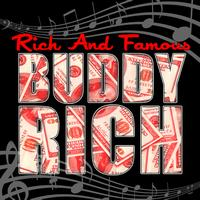Buddy Rich - Rich and Famous