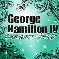 George Hamilton IV - Treasures Untold