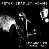 Peter Bradley Adams - Los Angeles (Winter '09)