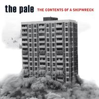 The Pale - The Contents Of A Shipwreck