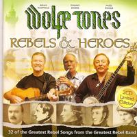 The Wolfe Tones - Rebels and Heroes