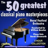 The Royal Festival Orchestra - The 50 Greatest Classical Piano Masterpieces