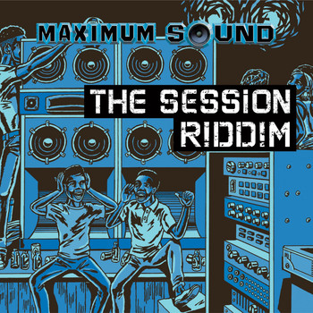Various Artists - The Session Riddim