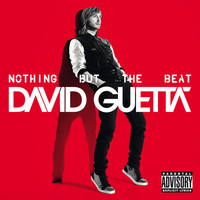 David Guetta - Nothing but the Beat (Explicit)