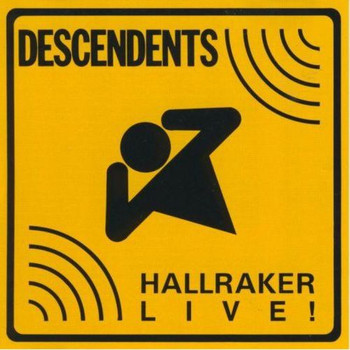 Descendents - Hallraker Live!
