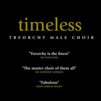 Treorchy Male Choir - Timeless