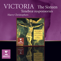 The Sixteen/Harry Christophers - Victoria Tenebrae responsories