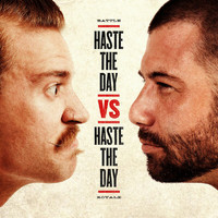 Haste The Day - Haste The Day vs. Haste The Day