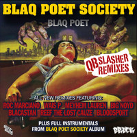 Blaq Poet - Blaq Poet Society - QB Slasher Remixes