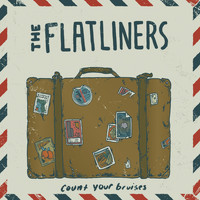 The Flatliners - Count Your Bruises - Single