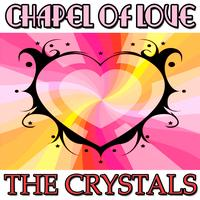 The Crystals - Chapel Of Love EP