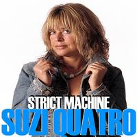Suzi Quatro - Strict Machine