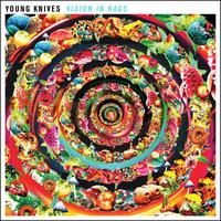 Young Knives - Vision in Rags