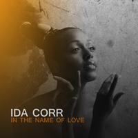 Ida Corr - In The Name Of Love