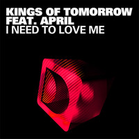 Kings of Tomorrow - I Need To Love Me