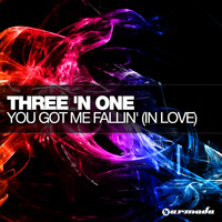 Three 'N One - You Got Me Fallin'