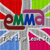Emma - Take It Or Leave It - EP