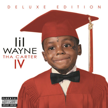 Lil Wayne - Tha Carter IV (Deluxe [Explicit])