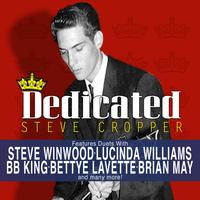 Steve Cropper - Dedicated - A Salute To The 5 Royales