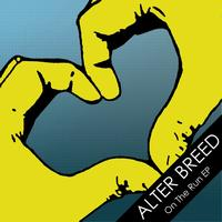 Alter Breed - On The Run EP
