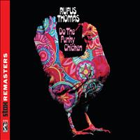 Rufus Thomas - Do the Funky Chicken [Stax Remasters]