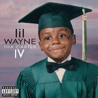 Lil Wayne - Tha Carter IV (Explicit Version)