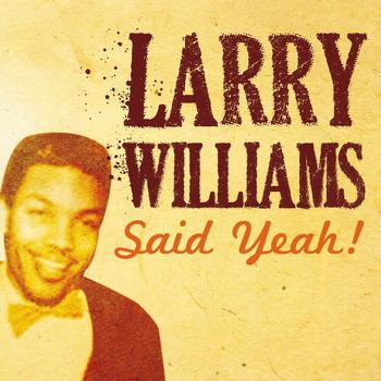 Larry Williams - Larry Williams Said Yeah!