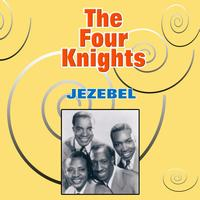The Four Knights - Jezebel