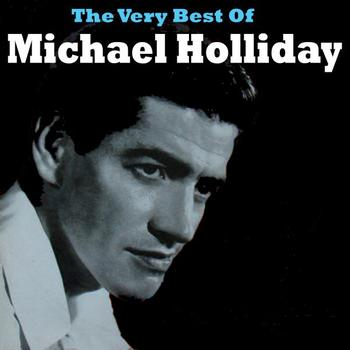 Michael Holliday - The Very Best Of